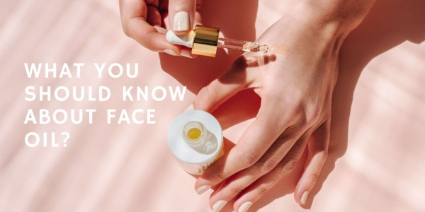 What You Should Know About Face Oil
